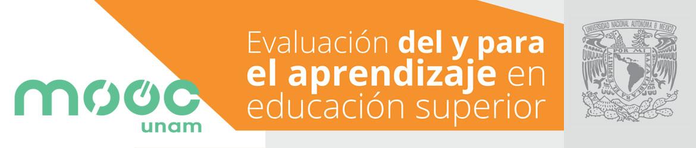 MOOC Evaluación Educativa del y para el Aprendizaje en Educación Superior