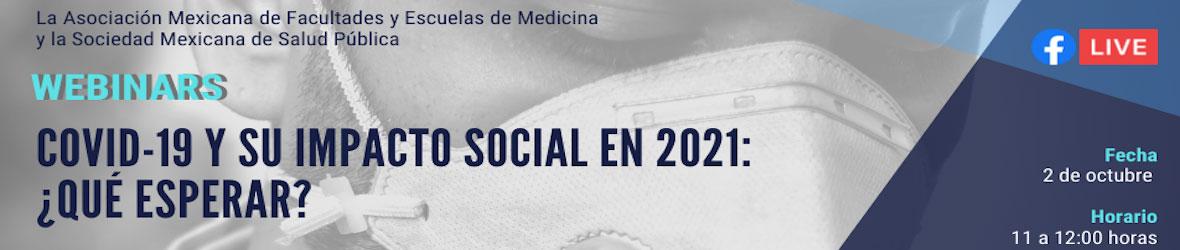 Webinar - COVID-19 y su impacto social en 2021: ¿Que esperar?